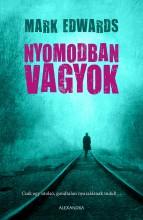 NYOMODBAN VAGYOK - Ekönyv - EDWARDS, MARK