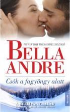 CSÓK A FAGYÖNGY ALATT - Ekönyv - ANDRE, BELLA