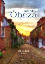 ÓHAZA - UTAK ÉS ÁLMOK I. - Ebook - POLLACK, JUDITH