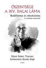 BUDDHIZMUS ÉS MISZTICIZMUS – A TANÍTÁSOK ESSZENCIÁJA - Ekönyv - ŐSZENTSÉGE A XIV. DALAI LÁMA