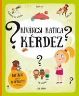 KÍVÁNCSI KATICA KÉRDEZ - Ekönyv - HANÁCKOVÁ, PAVLA & MAKOVSKÁ, TEREZA