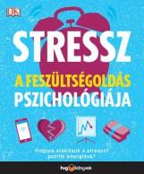 STRESSZ: A FESZÜLTSÉGOLDÁS PSZICHOLÓGIÁJA - Ekönyv - HVG KÖNYVEK