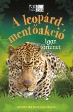 A LEOPÁRD-MENTŐAKCIÓ – IGAZ TÖRTÉNET - Ekönyv - STARBUCK, SARA
