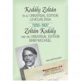KODÁLY ZOLTÁN ÉS AZ UNIVERSAL EDITION LEVÉLVÁLTÁSA I. 1930--1937 - Ekönyv - BÓNIS FERENC