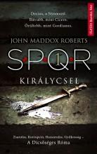 KIRÁLYCSEL - SPQR 1. - Ekönyv - ROBERTS, JOHN MADDOX