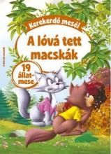 KEREKERDŐ MESÉI - A LÓVÁ TETT MACSKÁK - 19 ÁLLATMESE - Ekönyv - SZALAY KÖNYVKIADÓ ÉS KERESKEDOHÁZ KFT.
