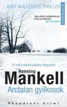ARCTALAN GYIKOSOK - Ekönyv - MANKELL, HENNING
