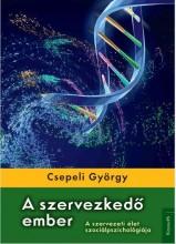 A SZERVEZKEDŐ EMBER - Ekönyv - CSEPELI GYÖRGY