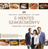 E-MENTES SZAKÁCSKÖNYV - Ekönyv - BÁNFI IBOLYA-SEBESTYÉN BALÁZS-TÓTH GÁBOR