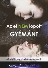 AZ EL NEM LOPOTT GYÉMÁNT - Ekönyv - MANDY KRISTÓF