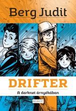DRIFTER - A DARKNET ÁRNYÉKÁBAN - Ekönyv - BERG JUDIT