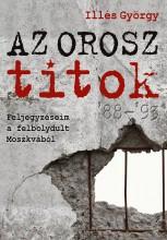 AZ OROSZ TITOK - Ekönyv - ILLÉS GYÖRGY