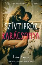SZÍVTIPRÓK KARÁCSONYA – STARCROSSED-SOROZAT 4. - Ekönyv - RAYVEN, LEISA