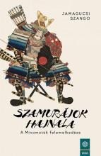 SZAMURÁJOK HAJNALA - A MINAMOTÓK FELEMELKEDÉSE - Ekönyv - JAMAGUCSI SZANGO