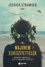 MAJDNEM ELVESZTETTELEK - Ekönyv - STRAWSER, JESSICA