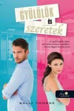 GYŰLÖLÖK ÉS SZERETEK - Ekönyv - THORNE, SALLY