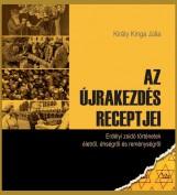 AZ ÚJRAKEZDÉS RECEPTJEI - Ekönyv - KIRÁLY KINGA JÚLIA