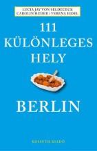 111 KÜLÖNLEGES HELY - BERLIN - Ekönyv - KOSSUTH KIADÓ ZRT.