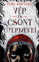 VÉR ÉS CSONT GYERMEKEI - Ekönyv - ADEYEMI, TOMI