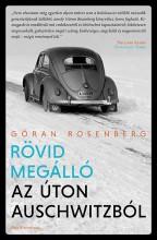 Rövid megálló az úton Auschwitzból - Ekönyv - Göran Rosenberg