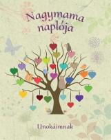 NAGYMAMA NAPLÓJA - UNOKÁIMNAK - Ekönyv - CENTRAL KÖNYVEK