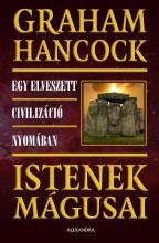 ISTENEK MÁGUSAI - Ekönyv - HANCOCK, GRAHAM