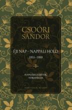 ÉJI NAP - NAPPALI HOLD (1955-1989) - NAPLÓJEGYZETEK, TÖREDÉKEK I. - Ekönyv - CSOÓRI SÁNDOR