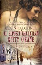 AZ ELPUSZTÍTHATATLAN KITTY O'KANE - Ekönyv - FALCONER, COLIN