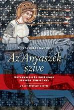 AZ ANYASZÉK SZÍVE - UDVARHELYSZÉK KÖZÉPKORI FRESKÓS TEMPLOMAI - Ekönyv - UDVARHELYI NÁNDOR