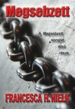 MEGSEBZETT - Ekönyv - NIELK, FRANCESCA H.