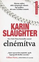 ELNÉMÍTVA - Ebook - SALUGHTER, KARIN