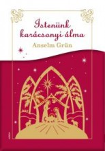 ISTENÜNK KARÁCSONYI ÁLMA - Ekönyv - GRÜN, ANSELM