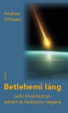 BETLEHEMI LÁNG - Ekönyv - SCHWARZ, ANDREA