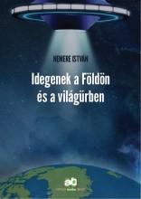 Idegenek a Földön és a világűrben - Ekönyv - Nemere István