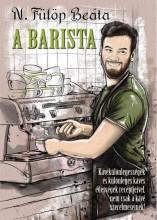 A BARISTA - Ekönyv - N. FÜLÖP BEÁTA