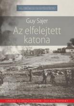 AZ ELFELEJTETT KATONA - Ekönyv - GUY SAJER
