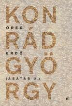 Öreg erdő - Ásatás 2. - Ekönyv - Konrád György
