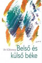 BELSŐ ÉS KÜLSŐ BÉKE - Ekönyv - CHINMOY, SRI