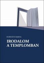 IRODALOM A TEMPLOMBAN - Ekönyv - HORVÁTH BARNA