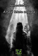 A halál fekete angyala - Ekönyv - Nemere István