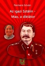Az igazi Sztálin - Mao, a diktátor - Ekönyv - Nemere István