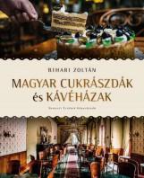 MAGYAR CUKRÁSZDÁK ÉS KÁVÉHÁZAK - Ebook - BIHARI ZOLTÁN