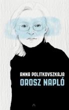 Orosz napló - Ekönyv - Anna Politkovszkaja