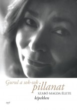 GURUL A SOK-SOK PILLANAT - Ekönyv - SZABÓ MAGDA