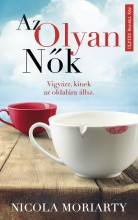 AZ OLYAN NŐK - Ekönyv - MORIARTY, NICOLA