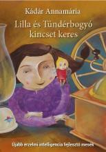 LILLA ÉS TÜNDÉRBOGYÓ KINCSET KERES -ÚJABB ÉRZELMI INTELLIGENCIA FEJLESZTŐ MESÉK) - Ekönyv - DR. KÁDÁR ANNAMÁRIA