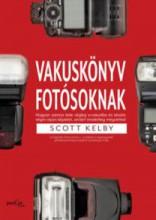 VAKUSKÖNYV FOTÓSOKNAK - Ekönyv - KELBY, SCOTT