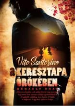 A KERESZTAPA ÖRÖKÉBEN - HÉRAULT URAI - Ekönyv - SANTORINO, VITO