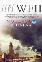 Moszkva - A határ - Ekönyv - Jiří Weil