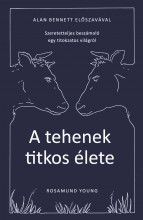 A TEHENEK TITKOS ÉLETE - Ekönyv - YOUNG, ROSAMUND